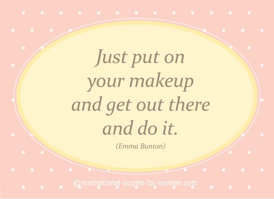 Image result for quotes about makeup for women